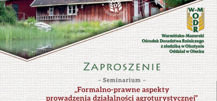 """SEMINARIUM """"FORMALNO-PRAWNE ASPEKTY PROWADZENIA DZIAŁALNOŚCI AGROTURYSTYCZNEJ"""""""